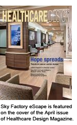 Sky Factory eScape is featured on the cover of the April issue of Healthcare Design Magazine.
