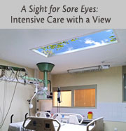 A Sight for Sore Eyes: Intensive Care with a View