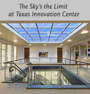 The Sky's the Limit at Texas Innovation Center