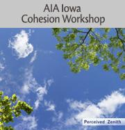 AIA Iowa Cohesion Workshop