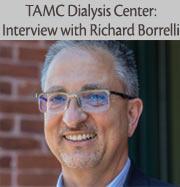 TAMC Dialysis Center: Interview with Richard Borrelli
